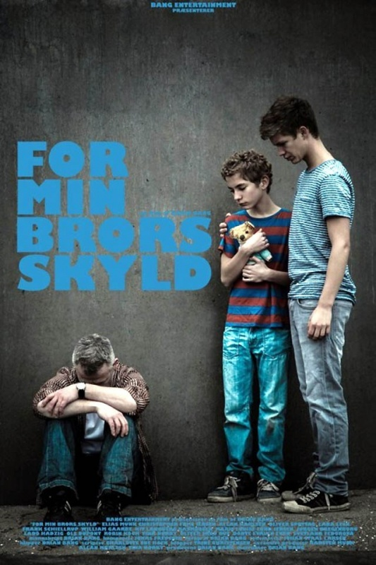For Min Brors Skyld (2014) :: starring: Christopher Friis